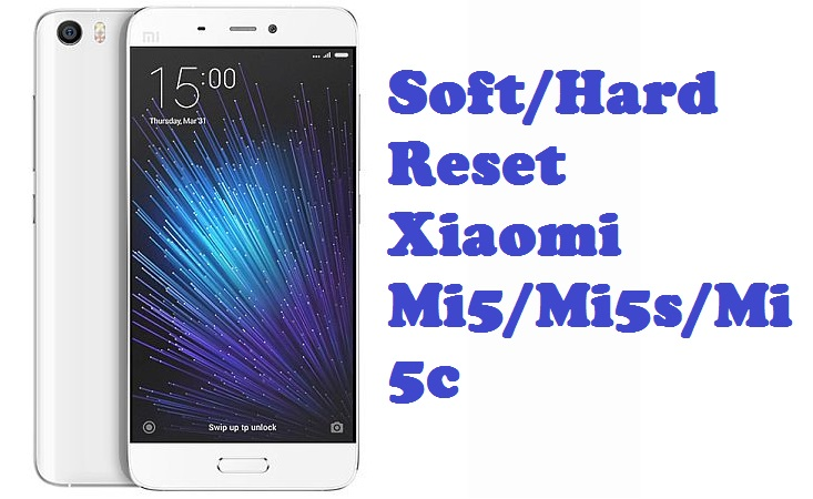 how to Reset-Xiaomi-Mi5 soft rest