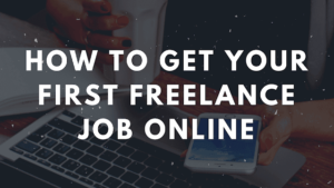 how to get freelancer first job techtunes