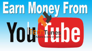 Earn-money-from-YouTube bangla techtunes
